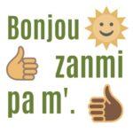 good morning, my friend - bonjou zanmi pa m' haitian creole